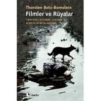 Filmler ve Rüyalar - Thorsten Botz-Bornstein