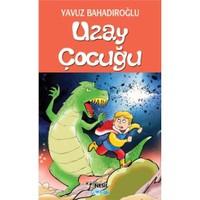 Uzay Çocuğu - Yavuz Bahadıroğlu