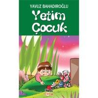 Yetim Çocuk - Yavuz Bahadıroğlu