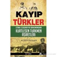 Kayıp Türkler - Ali Rıza Özdemir