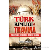 Türk Kimliği ve Travma