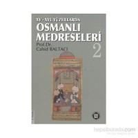 15-16. Yüzyıllarda Osmanlı Medreseleri (2. Cilt Takım)