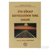 Ziya Gökalp Sosyolojisinin Temel İlkeleri-Orhan Türkdoğan