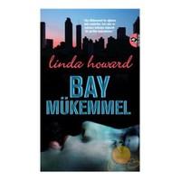 Bay Mükemmel - Linda Howard