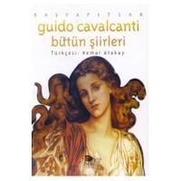 Guido Cavalcanti - Bütün Şiirleri