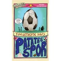 Patatesspor 2: Yumurtaspor Maçı-Yusuf Asal
