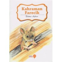 Can Dostlarım Serisi: Kahraman Farecik