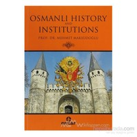 Osmanlı History And Institutions