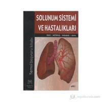 Solunum Sistemi Ve Hastalıkları (2 Cilt Takım)