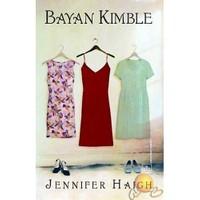 Bayan Kımble-Jennifer Haigh