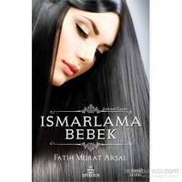 Ismarlama Bebek-Fatih Murat Arsal