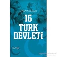 16 Türk Devleti - Sinan Yağmur