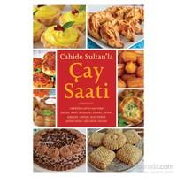 Cahide Sultan'La Çay Saati - Cahide Sultan