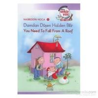 Damdan Düşen Halden Bilir - You Need To Fall From A Roof