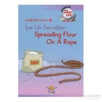 İpe Un Sermişler - Spreading Flour On A Rope