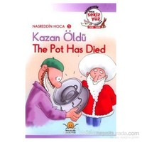 Kazan Öldü - The Pot Has Died