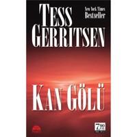 Kan Gölü (Cep Boy)-Tess Gerritsen