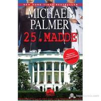 25. Madde (Özel Baskı)-Michael Palmer