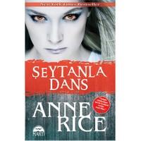 Şeytanla Dans - Anne Rice