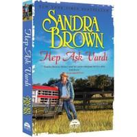 Hep Aşk Vardı-Sandra Brown