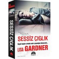 Sessiz Çığlık - Lisa Gardner