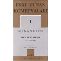 Eski Yunan Komedyaları 1: Huysuz Adam (Dyskolos) - Menandros