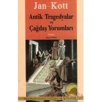 Antik Tragedyalar Ve Çağdaş Yorumları-Jan Kott
