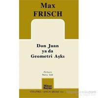 Don Juan Ya Da Geometri Aşkı-Max Frisch