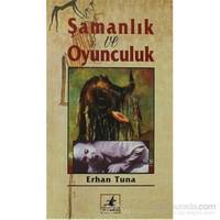 Şamanlık Ve Oyunculuk