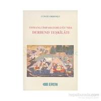 Osmanlı İmparatorluğu''nda Derbend Teşkilatı