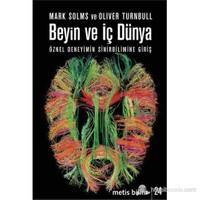 Beyin Ve İç Dünya-Oliver Turnbull