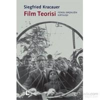 Film Teorisi Fiziksel Gerçekliğin Kurtuluşu-Siegfried Kracauer