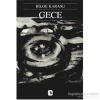 Gece - Bilge Karasu