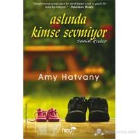 Aslında Kimse Sevmiyor Senin Kadar-Amy Hatvany