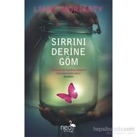 Sırrını Derine Göm-Liane Moriarty
