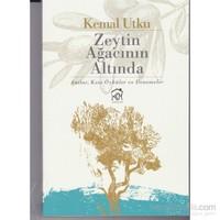 Zeytin Ağacının Altında-Kemal Utku
