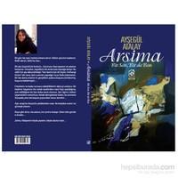 Arsima (Bir Sen, Bir De Ben)-Ayşegül Atalay