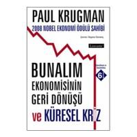 Bunalım Ekonomisinin Geri Dönüşü-Paul Krugman