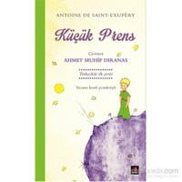 Küçük Prens - Çevirmen Ahmet Muhip Dıranas-Antonie De Saint-Exupery