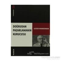 Doğrudan Pazarlamanın Kurucusu İz Bırakanlar - Yeni Lester Wunderman-Lester Wunderman