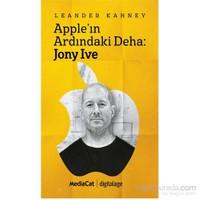 Apple'In Ardındaki Deha: Jony Ive-Leander Kahney