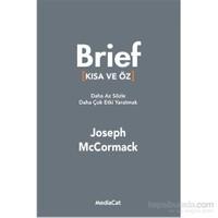 "Brief "" Kısa Ve Öz ""-Joseph Mcmormack"