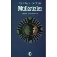 Mülksüzler - Ursula K. Le Guin