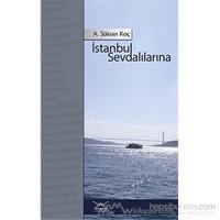 İstanbul Sevdalılarına-A. Şükran Koç