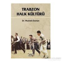Trabzon Halk Kültürü (Ciltli)