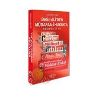 Bab-I Ali'Den Müdafaa-İ Hukuk'A Basında 21 Yıl-Çetin Yetkin