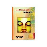 Meditasyonun Kehaneti - Osho (Bhagwan Shree Rajneesh)