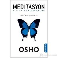 Meditasyon İlk ve Son Özgürlük (Pratik Meditasyon Rehberi)