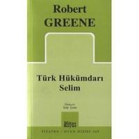 Türk Hükümdarı Selim