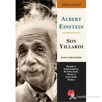 Son Yıllarım - Albert Einstein
